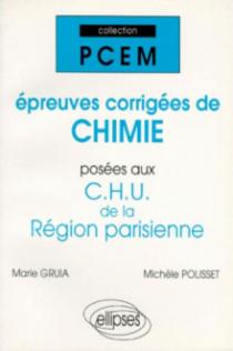 Épreuves corrigées de Chimie posées aux CHU de la région parisienne
