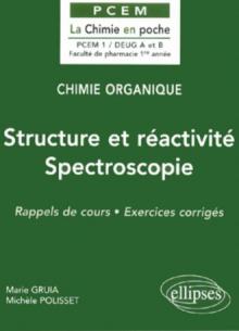 Chimie organique - 1 - Structure et réactivité – Spectroscopie