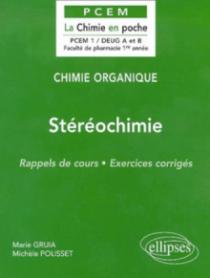 Chimie organique - 2 - Stéréochimie