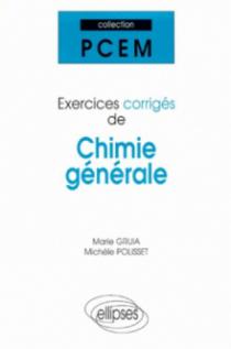 Exercices corrigés de chimie générale