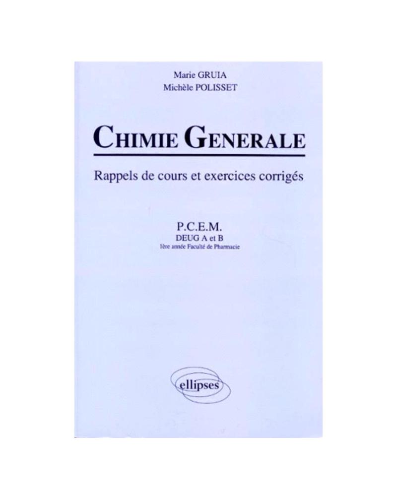 Chimie générale - Rappels de cours et exercices corrigés
