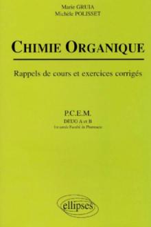 Chimie organique - Rappels de cours et exercices corrigés
