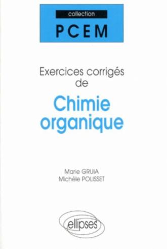 Exercices corrigés de chimie organique
