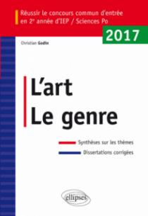 Réussir le concours commun d'entrée en deuxième année d'IEP /Sciences Po 2017 - L'art / Le genre