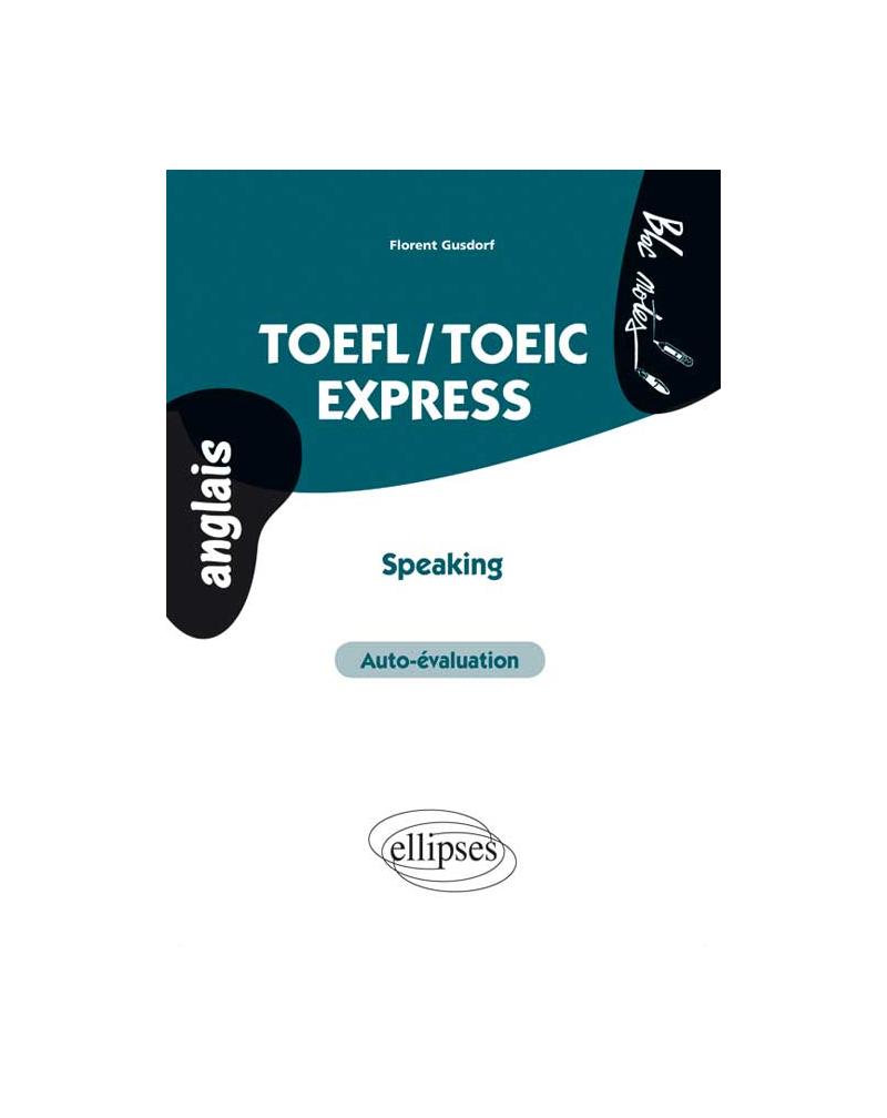 TOEFL-TOEIC Express • Speaking