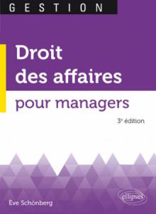 Droit des affaires pour managers - 3e édition