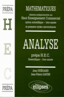 Manuel de Mathématiques - Haut Enseignement Commercial (HEC) - Analyse (1re année)