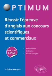 Réussir l'épreuve d'anglais aux concours scientifiques et commerciaux