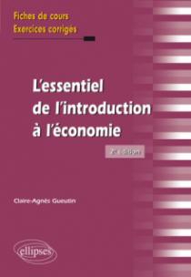 L'essentiel de l'introduction à l'économie - 2e édition