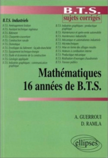 16 années de B.T.S - Mathématiques