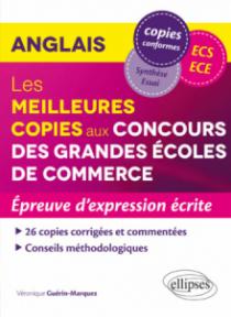 Anglais - Les meilleures copies aux Concours des Grandes Écoles de Commerce (ECS/ECE) – Épreuve d'expression écrite