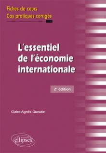 L'essentiel de l'économie internationale - 2e édition