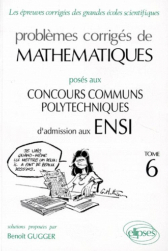 Mathématiques ENSI 1992-1994 - Tome 6