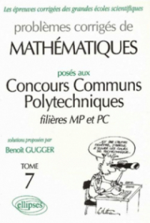 Mathématiques Concours communs polytechniques (CCP) 1995-1997 - Tome 7 - MP-PC