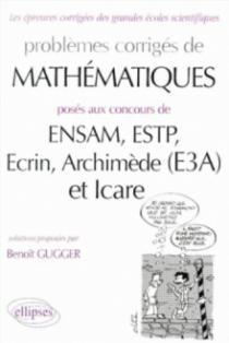 Mathématiques ENSAM, ESTP, Ecrin, Archimède (E3A) et Icare - MP-PC