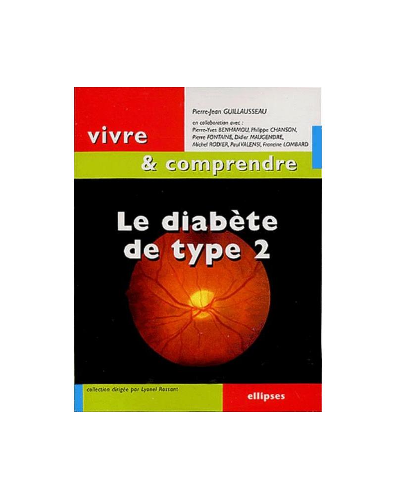 Le diabète de type 2 - Nouvelle édition
