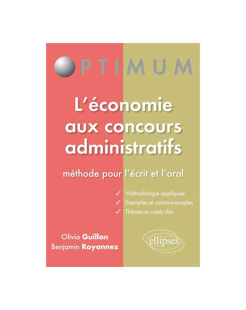 L'économie aux concours administratifs - Méthode pour l'écrit et l'oral