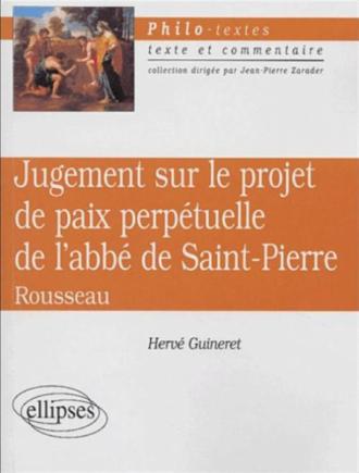 Rousseau, Jugement sur le projet de paix perpétuelle de l'abbé de Saint-Pierre