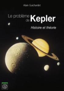 Le problème de Kepler. Histoire et théorie