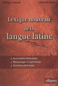 Lexique nouveau de la langue latine