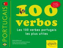 100 verbos. Les cent verbes portugais les plus utiles