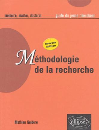 Méthodologie de la recherche - Nouvelle édition revue et augmentée