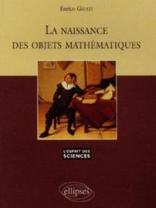 La naissance des objets mathématiques - n°6