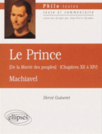 Machiavel ou la liberté des peuples (Le prince, chapitres XII à XIV)