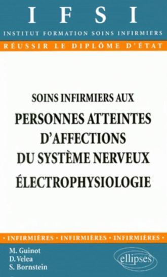 Soins infirmiers aux personnes atteintes d'affections du système nerveux - Électrophysiologie - n°8