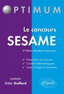 Le concours SESAME - 6e édition refondue et mise à jour