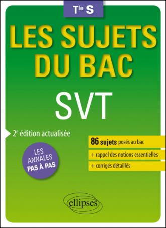 SVT - Terminale S enseignements spécifique et de spécialité - 2e édition actualisée