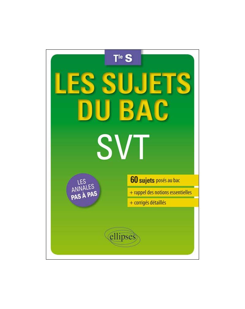 Les sujets du Bac SVT - Terminale S enseignements spécifique et de spécialité