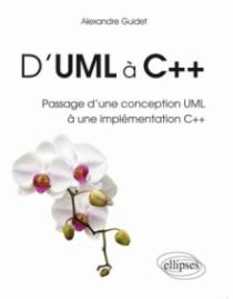 D`UML à C++ Passage d`une conception UML à une implémentation C++
