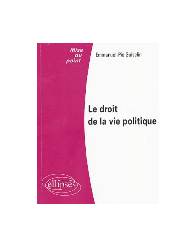 Le droit de la vie politique