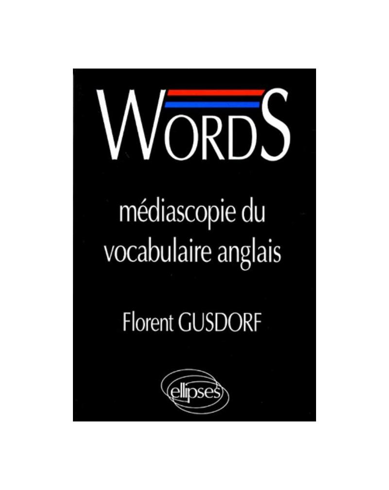 WORDS - Médiascopie du vocabulaire anglais
