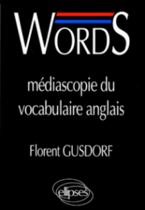 WORDS - Médiascopie du vocabulaire anglais