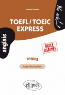 TOEFL/TOEIC Express • Writing • (Agree-Disagree)