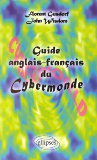 Guide anglais-français du Cybermonde