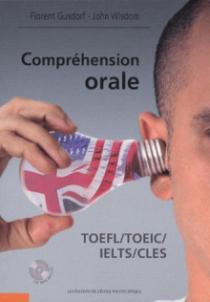 Compréhension orale - TOEFL / TOEIC / IELTS / CLES