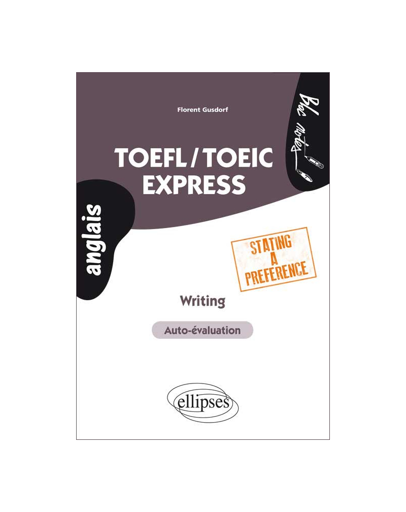 TOEFL/TOEIC Express. Writing. Stating a preference