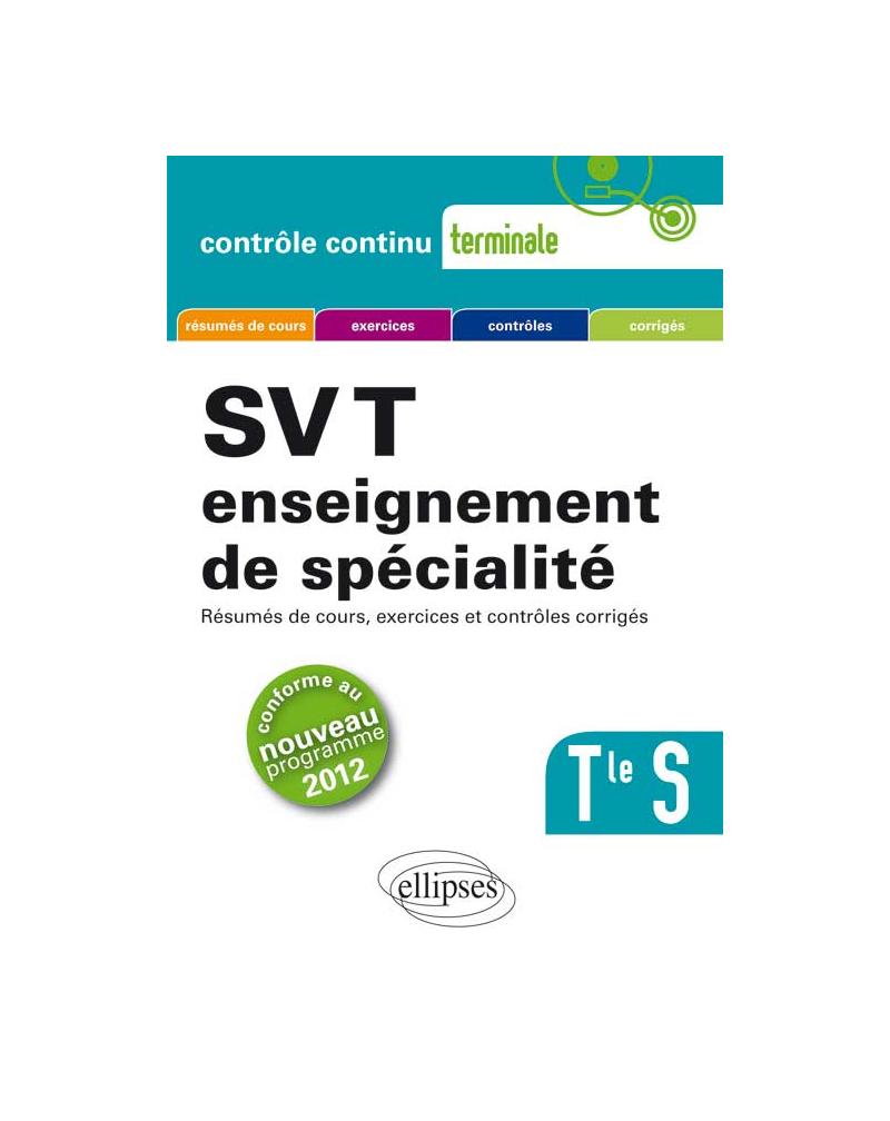 SVT - Terminale S enseignement de spécialité conforme au nouveau programme 2012