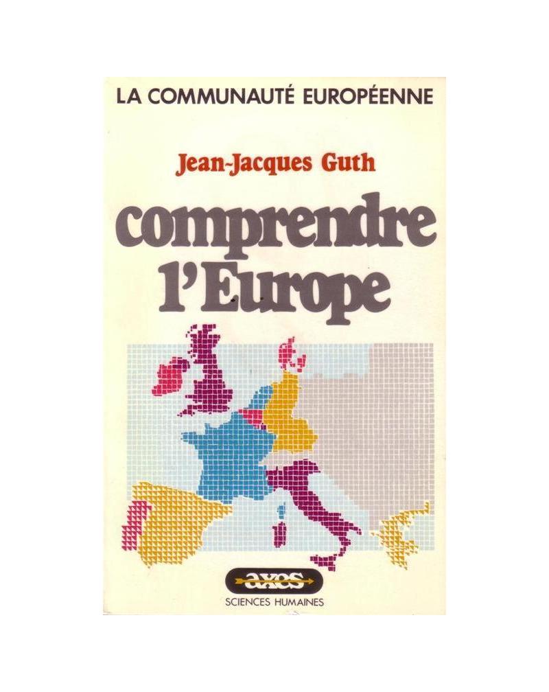 Comprendre l'Europe