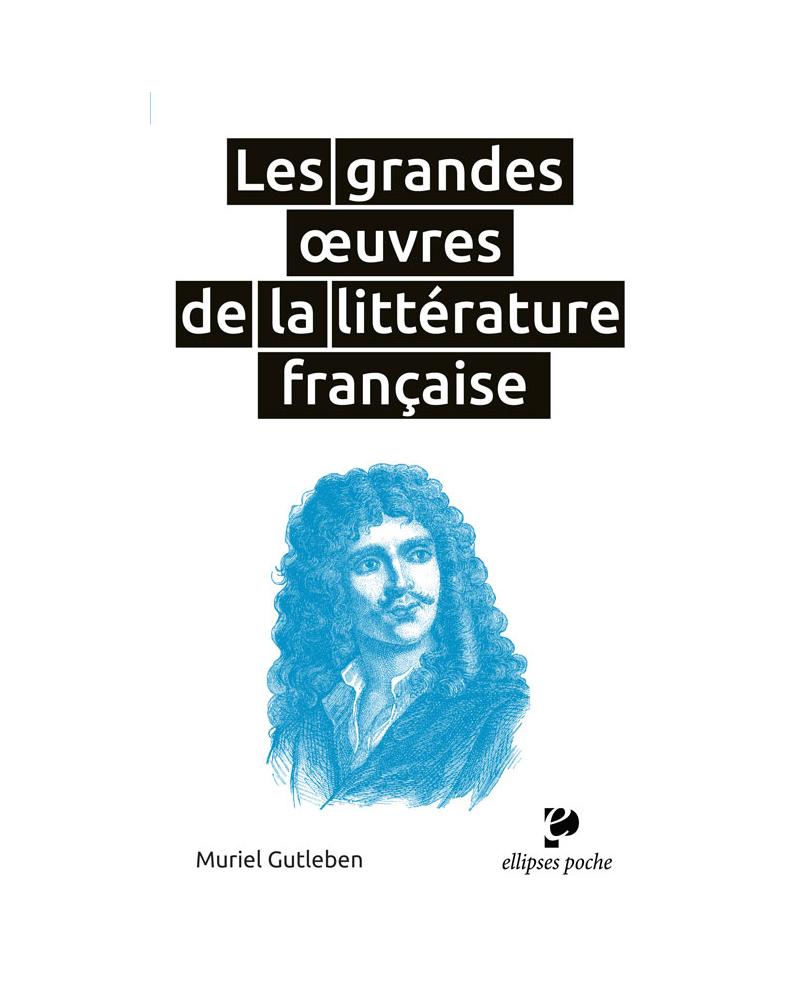 Les grandes œuvres de la littérature française