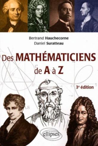 Des mathématiciens de A à Z - 3e édition entièrement refondue