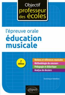 L'épreuve orale d'éducation musicale - 2e édition