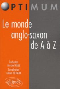 Le monde anglo-saxon de A à Z