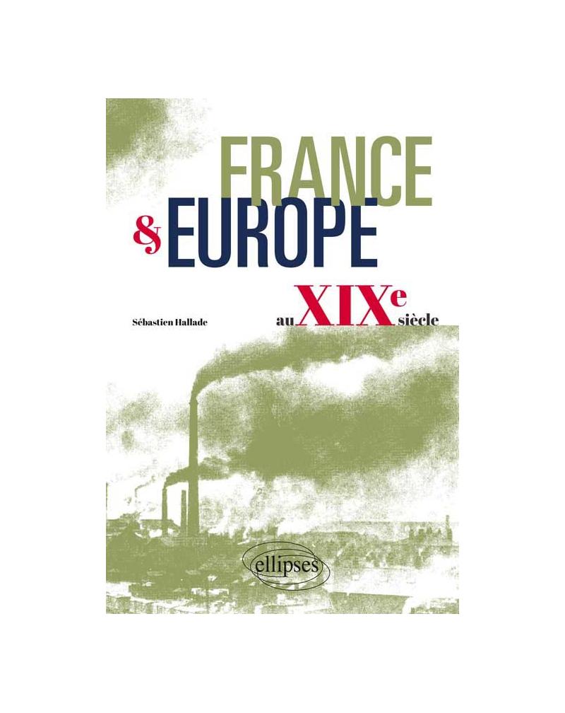 France et Europe au XIXe siècle