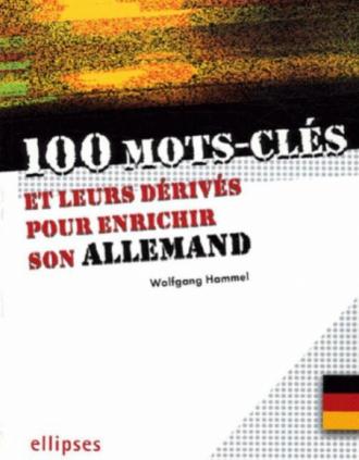100 mots-clés pour enrichir son allemand