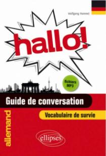 Hallo! Guide de conversation allemand et vocabulaire de survie avec fichiers MP3