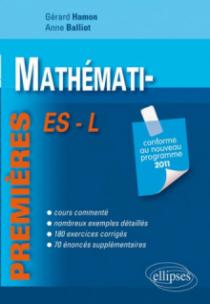 Mathématiques premières ES et L conforme au nouveau programme 2011